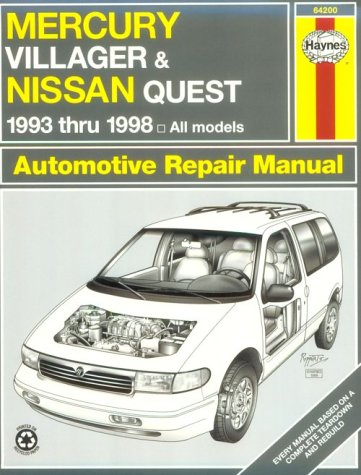 Manual Nissan Quest Owners (Haynes Mercury Villager and Nissan Quest: 1993 Thru 1998 (Haynes Automotive Repair Manual Series))