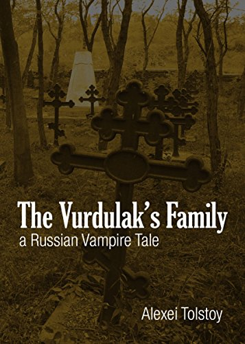 The Vurdulak's Family: A Russian Vampire Tale
