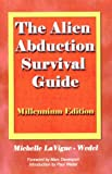 img - for The Alien Abduction Survival Guide: How to Cope with Your ET Experience book / textbook / text book