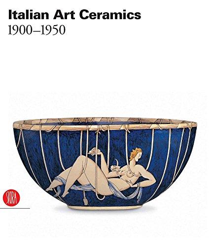 Italian Art Ceramics: 1900-1950