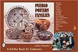 Pueblo Pottery Families, Lillian Peaster, 0764318500