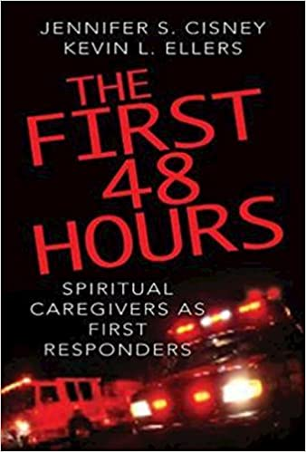 Book The First 48 Hours: Spiritual Caregivers as First Responders