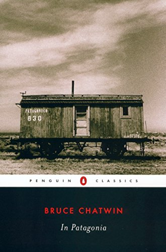 In Patagonia (Penguin Classics) (Best American Country Singers)
