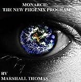 Monarch: The New Phoenix Program III