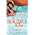 The Beautiful One (The Scandalous Sisters Book 1)