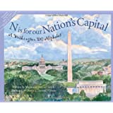 N Is for Our Nation's Capital: A Washington DC Alphabet (Discover America State by State)