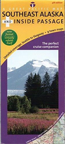 Southeast Alaska's Inside Passage Recreation Map & Cruise Guide, 4th Edition