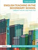English Teaching in the Secondary School: Third Edition