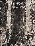 Timber, Ralph W. Andrews, 0887400361