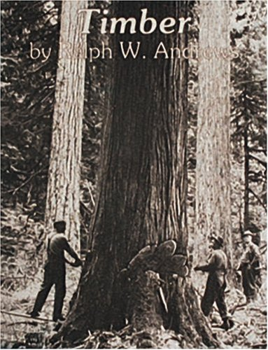 Download Timber: Toil and Trouble in the Big Woods ebook