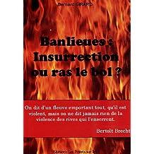 Banlieues : insurrection ou ras le bol
