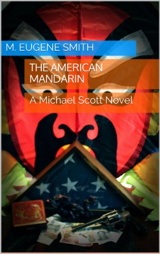 The American Mandarin by [Smith, M. Eugene]