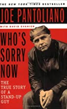 Who's Sorry Now? The True Story of a Stand-Up Guy