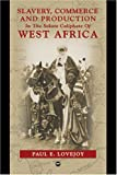 Slavery, Commerce and Production in West Africa