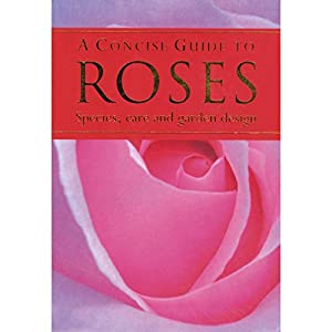 Paperback Concise Guide to Roses Book