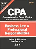 Business Law and Professional Responsibilities, Bisk, Nathan M., 1579610994
