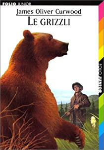 Le Grizzly par Curwood