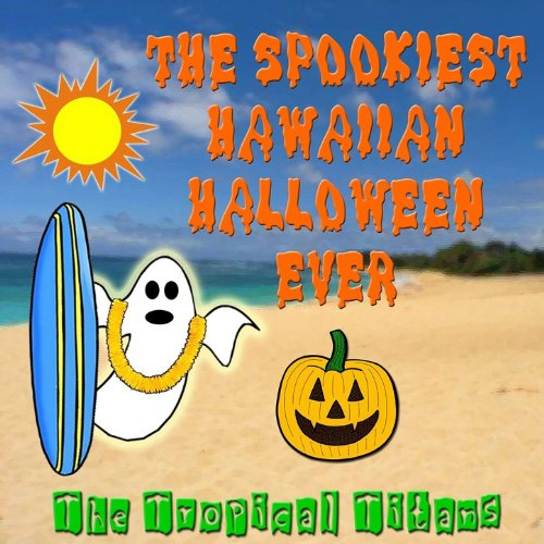 The Spookiest Hawaiian Halloween -