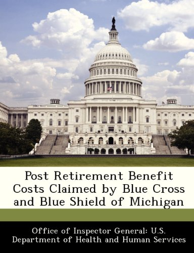 Post Retirement Benefit Costs Claimed by Blue Cross and Blue Shield of Michigan