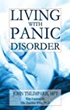 Living with Panic Disorder, John Tsilimparis, 141370297X
