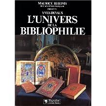 L'UNIVERS DE LA BIBLIOPHILIE
