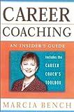 Career Coaching, Marcia Bench, 0891061843