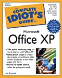 The Complete Idiot's Guide to Microsoft Office XP, Joe Kraynak, 078972507X