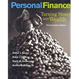 Personal Finance: Turning Money Into Wealth, Canadian Edition by Arthur J. Keown (2002-03-15)
