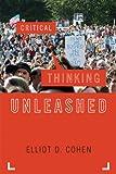 Critical Thinking, Elliot D. Cohen, 0742564320