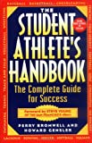 The Student Athlete's Handbook, Perry Bromwell and Howard Gensler, 0471149756