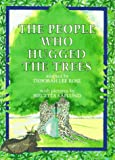 The People Who Hugged the Trees, Deborah Lee Rose, 1879373505