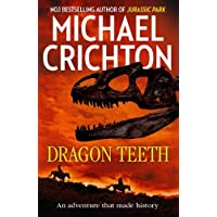 Crichton, M: Dragon Teeth