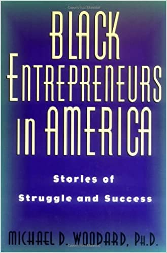 Download E-Books Black Entrepreneurs In America: Stories Of