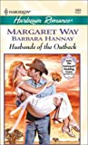 Husbands of the Outback; Genni's Dilemma; and Charlotte's Choice, Margaret Way and Barbara Hannay, 0373036647