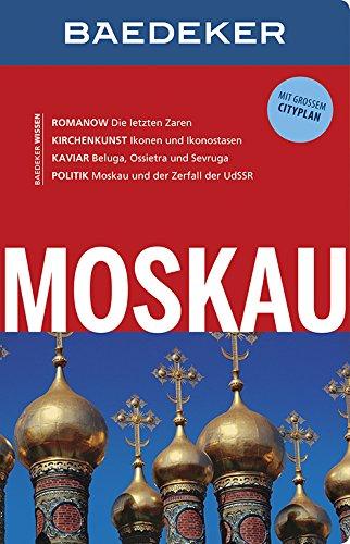Baedeker Reiseführer Moskau: mit GROSSEM CITYPLAN