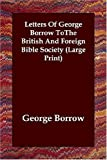 Letters of George Borrow Tothe British A, George Henry Borrow, 1846371392