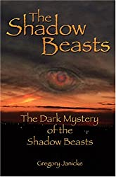 The Dark Mystery of the Shadow Beasts