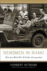 Newsmen in Khaki: Tales of a World War II Soldier-Correspondent