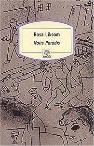Noir Paradis par Rosa Liksom