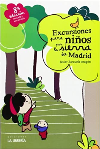 Excursiones para niños por la sierra de Madrid (Spanish) Paperback – March 1, 2013