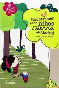 Excursiones para niños por la sierra de Madrid: Javier Zarzuela ...