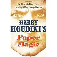 Houdini's Paper Magic: The Whole Art of Paper