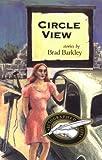 Circle View, Brad Barkley, 0870744119