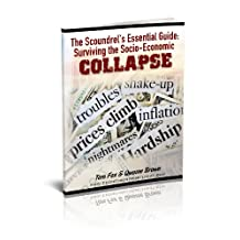 The Scoundrel's Essential Survival Guide: Anarchy and Collapse