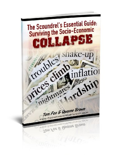The Scoundrel's Essential Survival Guide: Anarchy and Collapse by [Brown, Qwame, Fox, Tom]