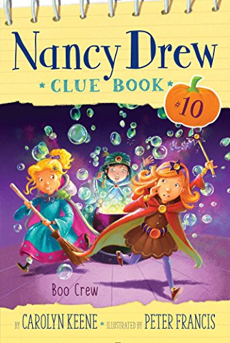 Boo Crew (Nancy Drew Clue Book Book 10) ()