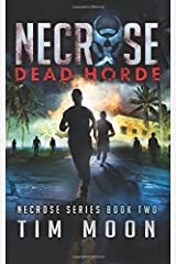 Dead Horde: Necrose Series Book Two (Volume 2)