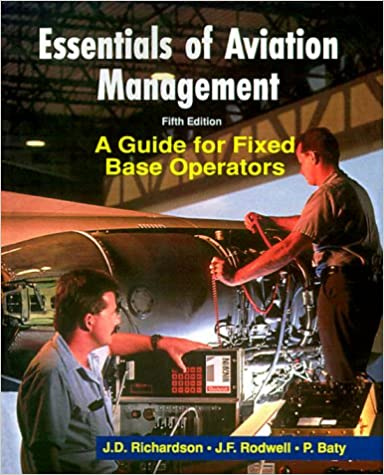 Essentials of Aviation Management A Guide for Fixed Base Operators