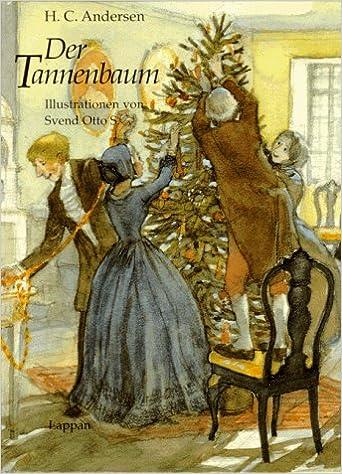 Märchen Von Hans Christian Andersen Der Tannenbaum.Der Tannenbaum Amazon De Hans Christian Andersen Svend Otto S