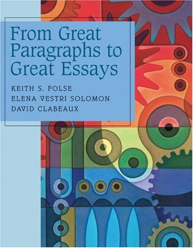 from great paragraphs to great essays 3 answers